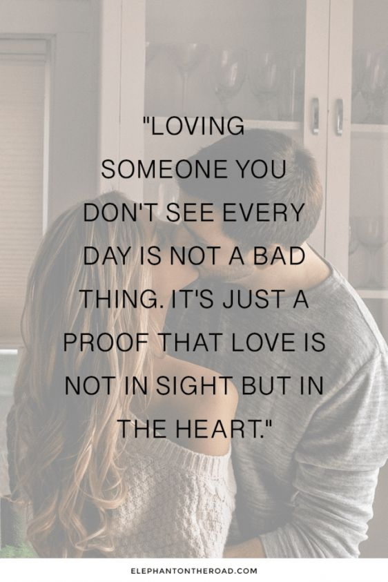 25 Inspirational Long Distance Relationship Quotes You Need To Read Now. Quotes for couples. Inspirational quotes for long distance relationships. Elephant on the Road. #relationship