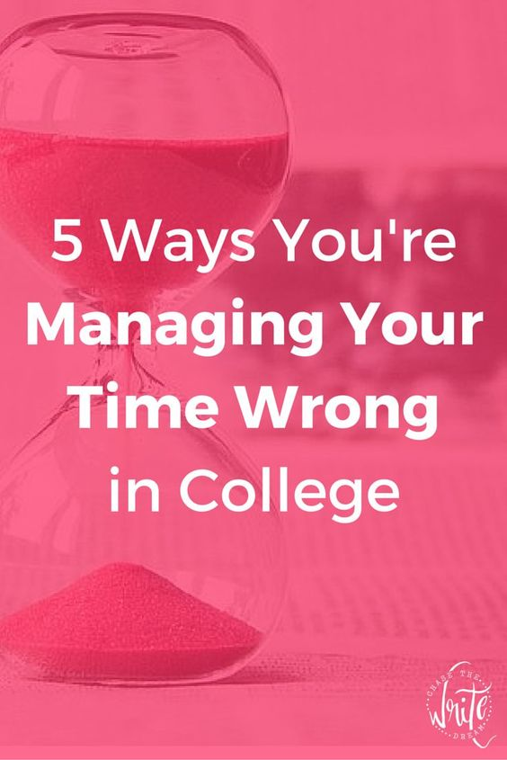 What do you think is the best way do to time management in college?