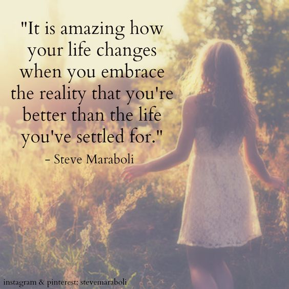 """Amazing Life Quotes: """"It Is Amazing How Your Life Changes When You Embrace The"""