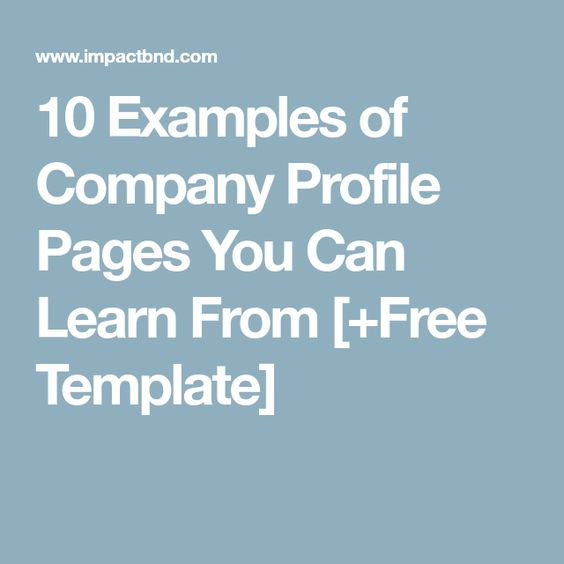 10 Examples of Company Profile Pages You Can Learn From +Free - company profile free template