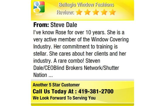 I've know Rose for over 10 years. She is a very active member of the Window Covering...