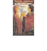 Pequeno Diccionario de Mitologia Celtica