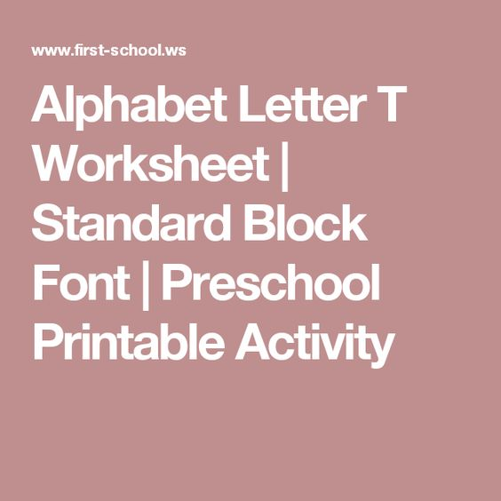 Alphabet Letter T Worksheet  Standard Block Font  Preschool