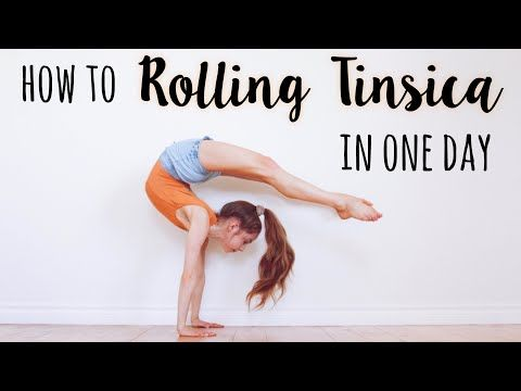 How To Do A Rolling Tinsica Youtube Gymnastics Workout Dancer Workout Easy Yoga Workouts