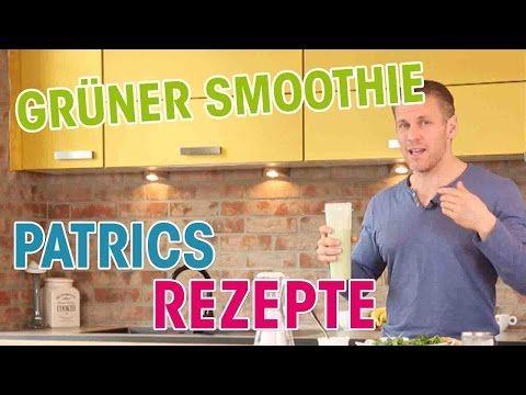 Der Leckerste Grune Smoothie Einfache Und Schnelle Rezepte Mit Patric Heizmann Youtube Grune Smoothies Smoothie Schnelle Rezepte