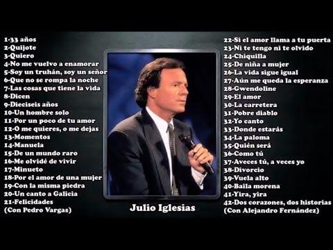 Julio Iglesias Lo Mejor De Lo Mejor Sus Grandes Exitos