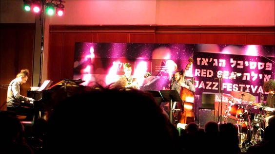 Red Sea Jazz Festival 2016, Eilat:  Ruslan Sirota / רוסלן סירוטה - YouTube