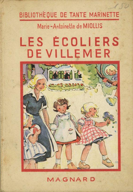 Liliane De Christen - Marie-Antoinette De Miollis Magnard Bibliothèque de Tante Marinette 1948: