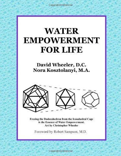 Water Empowerment For Life by Dr. David Wheeler, www.amazon.com