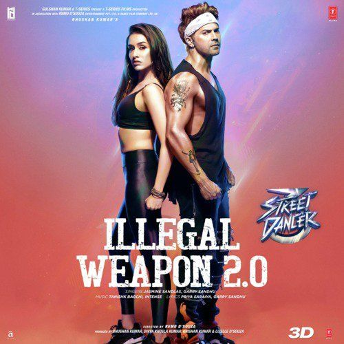 Illegal Weapon 2 0 Download Mp3 In 2020 Songs Dancer Bollywood