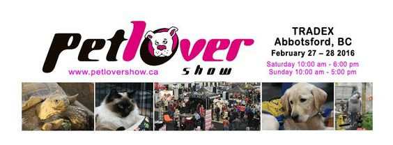 It is that time of year again and I couldn't be more excited! Yes it's time for the Pet Lover Show at the Tradex Building in Abbotsford!!! I have been going to the show since it began …