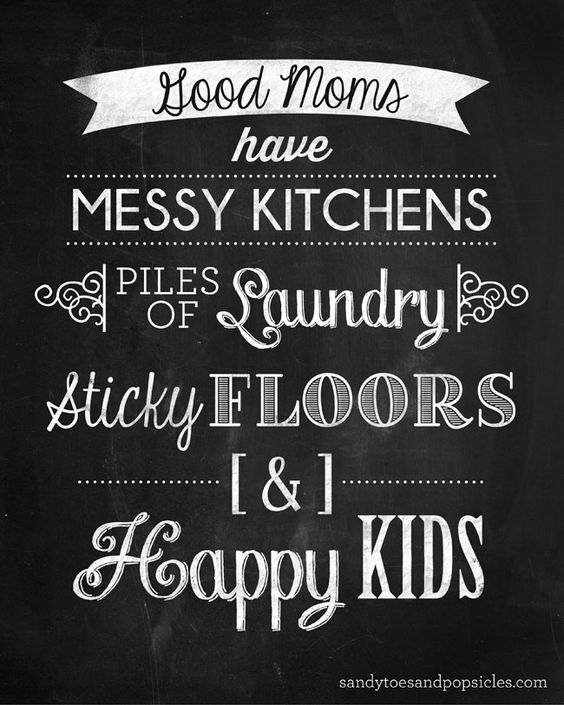 Good Moms Have Sticky Floors Quote: Confessions Of The Real Me: Picture Perfect Mom
