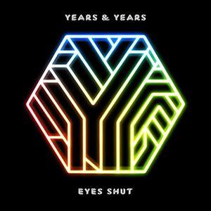 Years & Years – Eyes Shut acapella