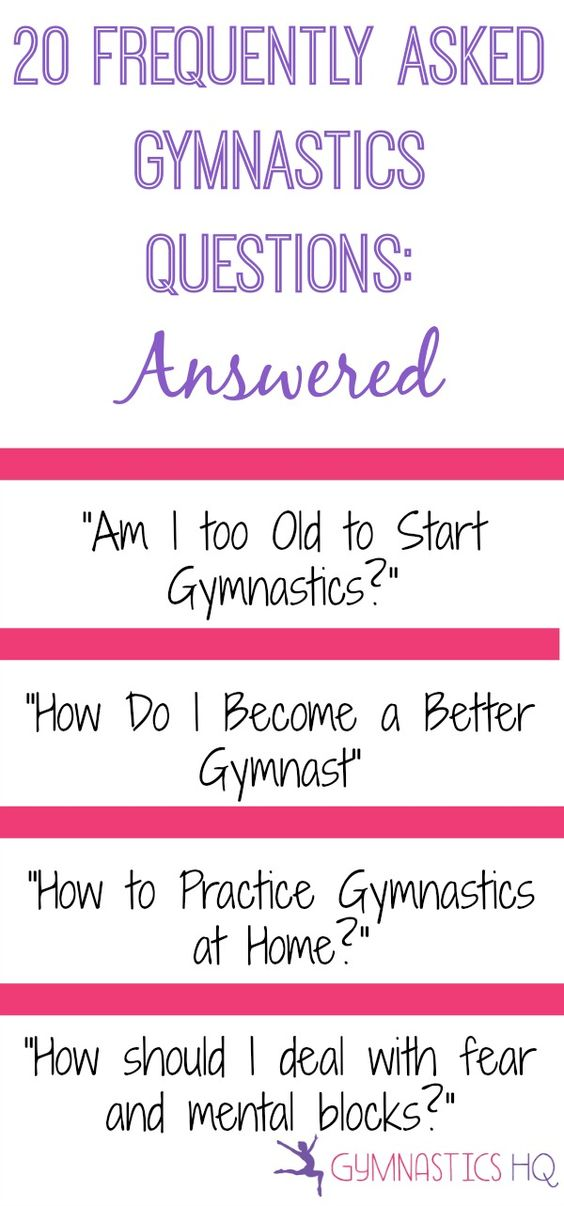 20 Frequently Asked Gymnastics Questions --  I get the fifth one all the time!