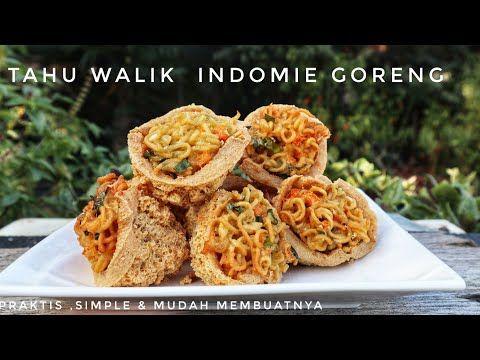 Resep Tahu Walik Indomie Crispy Di Luar Lumer Di Dalam Youtube Di 2020 Resep Tahu Ide Makanan Resep