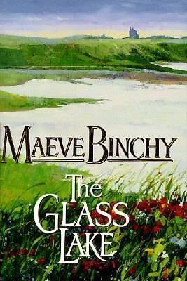 THE GLASS LAKE MAEVE BINCHY EXCELLENT READ! IN VERY GOOD CONDITION DJ INTACT