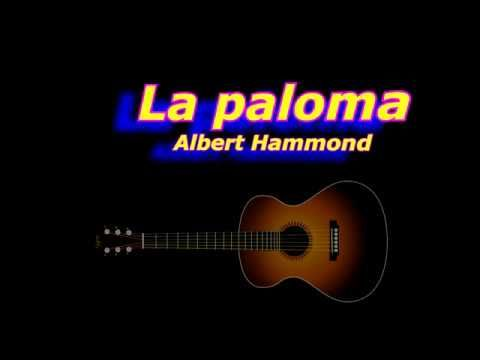 La Paloma Albert Hammond Acordes Guitarra Cover Albert Hammond Paloma Music