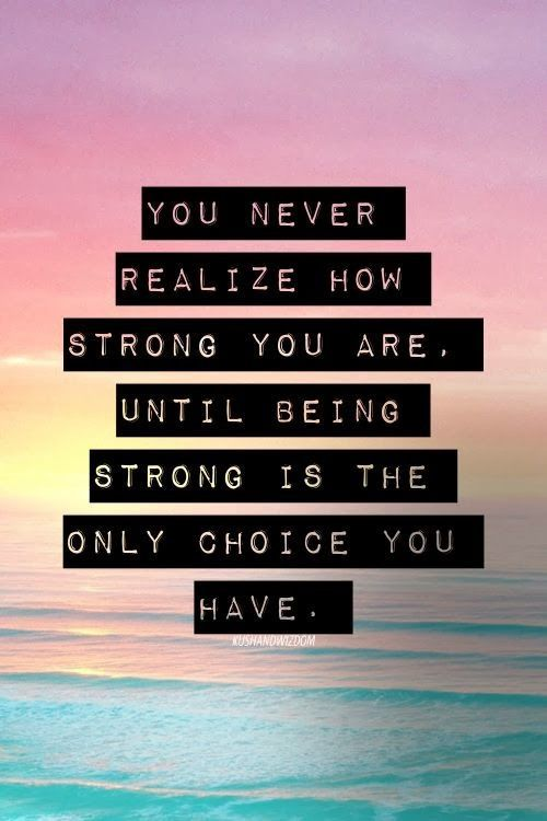 you're stronger then you think
