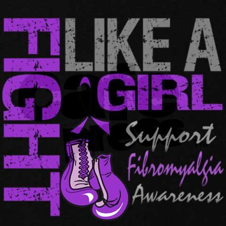Fight like a girl, support fibromyalgia awareness