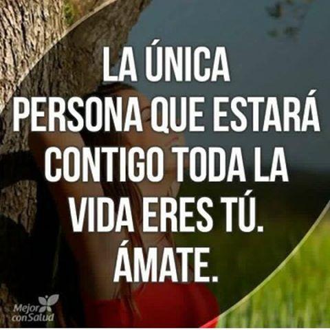 Y si no te amas tu quien lo hará?? #Amate #Aceptate