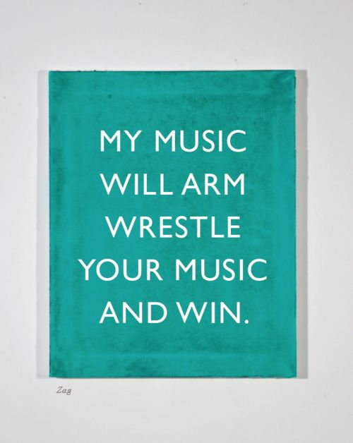 my music will arm wrestle your music and win.