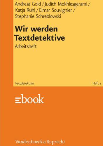 Wir werden Textdetektive - Arbeitsheft 3. Auflage