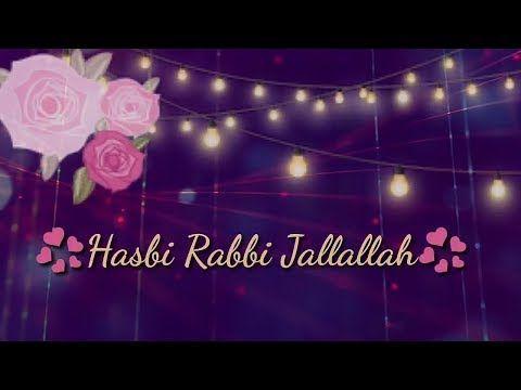 Hasbi Rabbi Jallallah Best Islamic Whatsapp Status 1439 Kalam 2017 Heart Touching Status Youtube Rabbi Islamic Videos Islam
