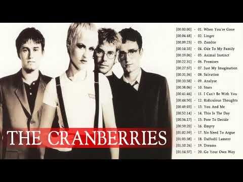 The Cranberries Best Songs Full Album The Cranberries Playlist