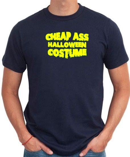 Cheap ass halloween costume Men T-Shirt