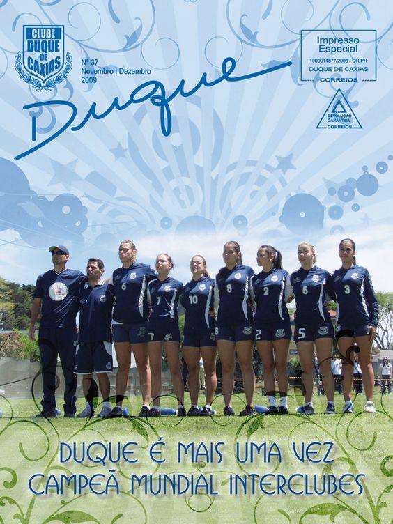Revista Duque edição 37, 2009; 28 páginas, acabamento canoa (veículo de comunicação do Clube Duque de Caxias, Curitiba-PR)