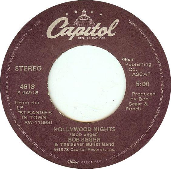 Bob Seger The Silver Bullet Band Hollywood Nights Bob Seger Hollywood Night Music Memories