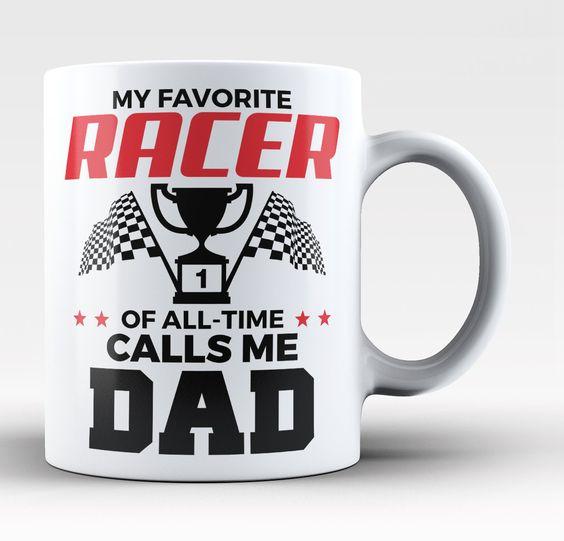 My Favorite Racer Calls Me Dad - Mug