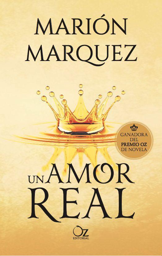 Un amor real, Marión Marquez: