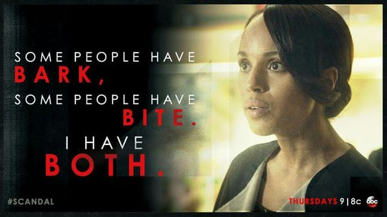 Olivia Pope has both.: