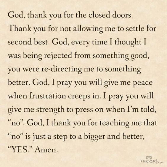 """God, I thank you for teaching me that """"no"""" is just a step to a bigger and better """"yes""""!!"""