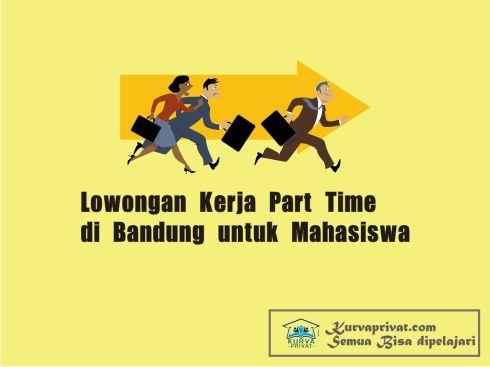 Info Lowongan Kerja Guru Les Privat Part Time Di Bandung Untuk Mahasiswa Guru Les Privat Ke Rumah Bandung Mahasiswa Guru Belajar