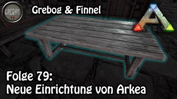 Ark: Survival Evolved - Folge 79: Neue Einrichtung von Arkea