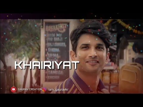Khairiyat Pucho Whatsapp Status Song Chhchichhore Arjit Singh Shardha Kapooor Youtube Songs Fake Love Status