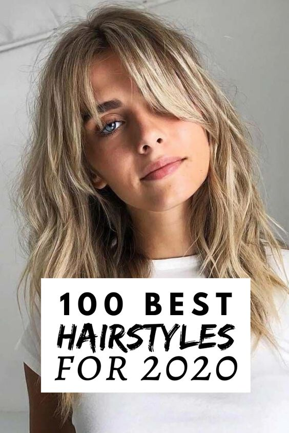 100 Best Hairstyles for 2020