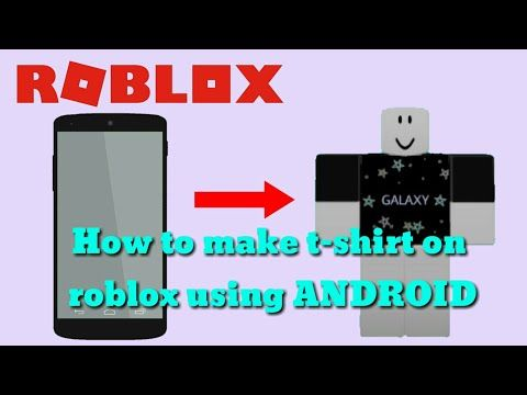 How To Make T Shirt On Roblox Android Iphone Youtube How To Make Tshirts Roblox How To Make