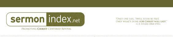 Promoting Christ Centered Revival >> Free Audio Sermons --> www.sermonindex.net