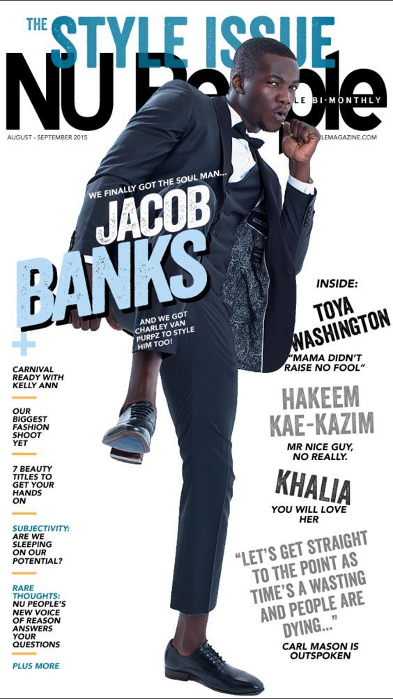 Jacob Banks | Style Issue | August/September 2015 #NUPeople