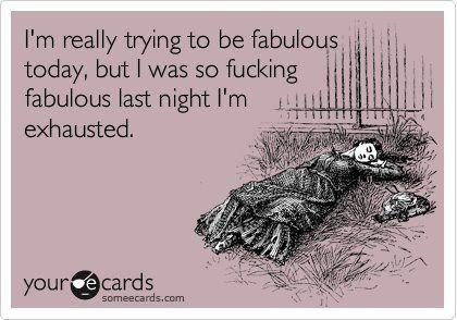 haha that is my weekend this week