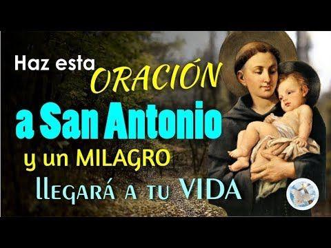 Haz Esta Oración A San Antonio Y Un Milagro Llegará A Tu Vida Youtube Oracion A San Antonio Oracion Para Casos Imposibles Oraciones