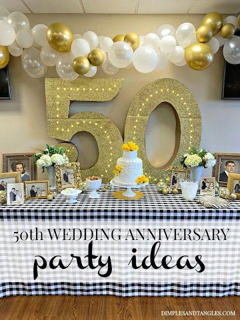50th Wedding Anniversary Party Ideas 50th Wedding Anniversary Party 50th Wedding Anniversary Decorations 50th Year Wedding Anniversary