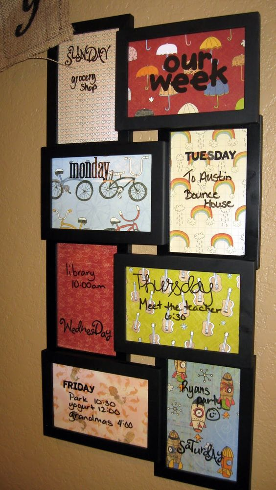 Here's a fun family calendar. You can write on top of the glass with a dry erase marker.     Here's the how-to: Find a multi-opening frame like this at WalMart or your dollar store. Use some fun fonts to embroider the days of the week on various fabrics, then put them under the glass. And you're done!