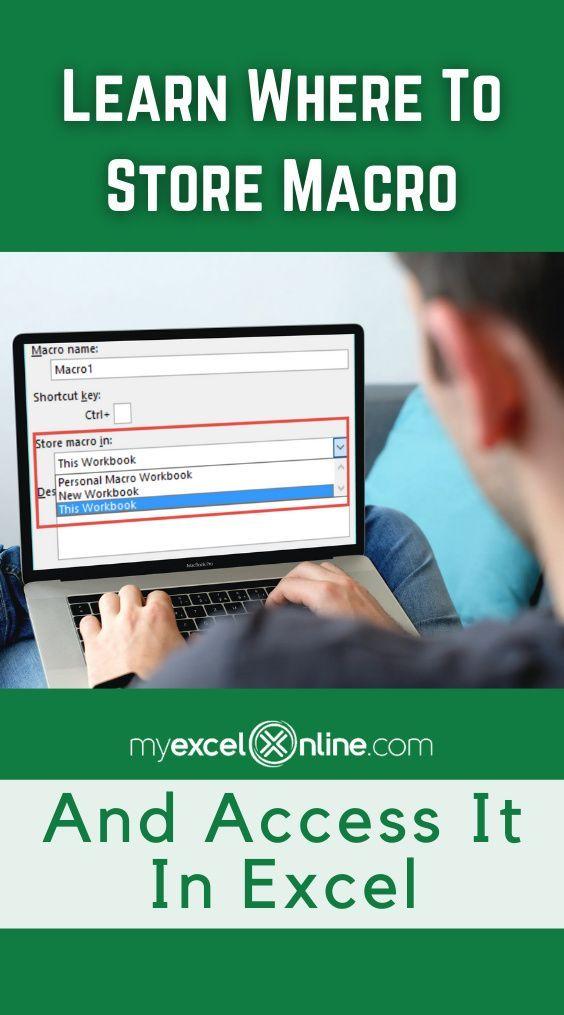 Where To Store Your Vba Macro In This Workbook Or Personal Macro Workbook Myexcelonline In 2021 Excel For Beginners Excel Tutorials Excel Macros