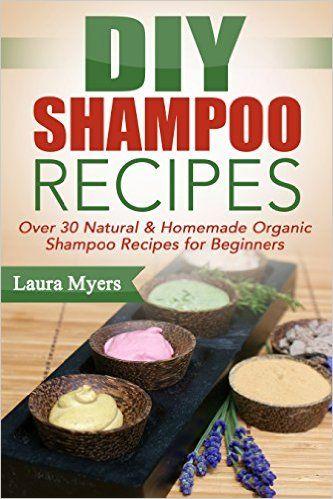 free ebook with 30 organic diy shampoo recipes or beginners