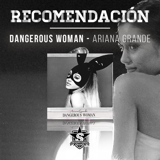 Para que no pares de bailar, te recomendamos Dangerous Woman de Ariana Grande. 👏👏 #UniversitariosSears