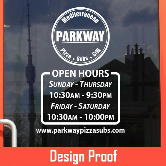 Parkway Pizza Subs Grill | Parkwaypizzasubs.com | Stickertitans.com | Custom Business / Office / Shop / Salon / Restaurant Open Hour Vinyl Decal | Our Vinyl Signs are made from Oracal 651